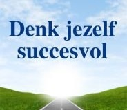 Boek; Denk jezelf succesvol